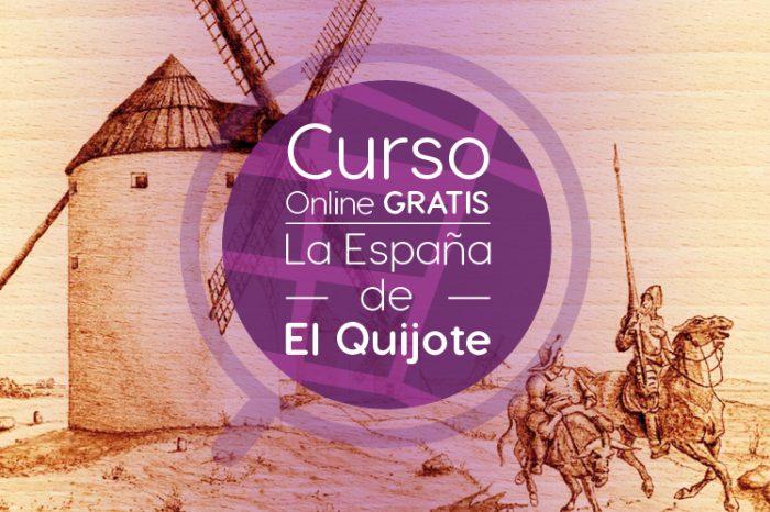 """Curso Gratis Online """"La España de El Quijote"""" Universidad Autónoma de Madrid España"""